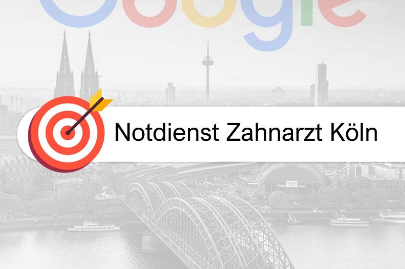 Notdienst Zahnarzt Köln - Gezielte Suchmaschinenoptimierung